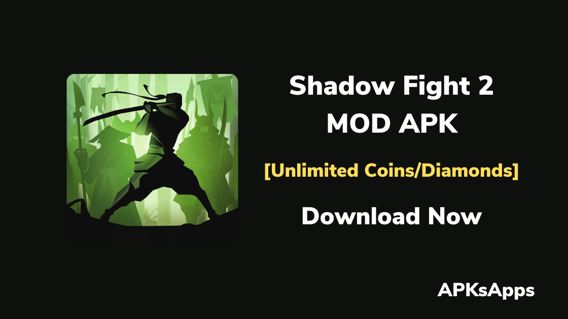Shadow Fight 2 Mod APK v2.9.0 (Unlimited Coins/Diamonds) 2020