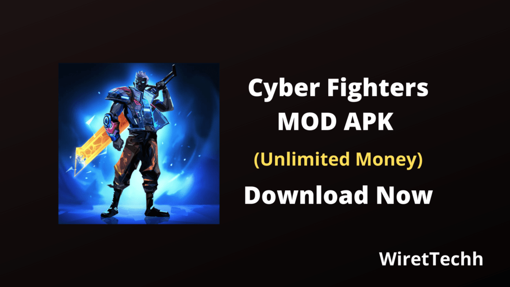 Cyber Fighters Mod APK